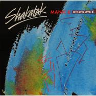SHAKATAK - Manic & Cool