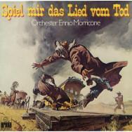 Ennio Morricone – Spiel Mir Das Lied Vom Tod