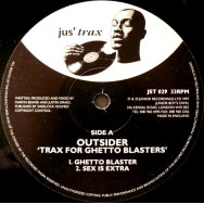 Outsider – Trax For Ghetto Blasters
