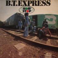 B.T. Express - Non-stop