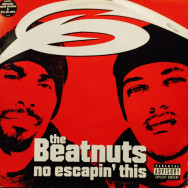 Beatnuts - No Escapin' This