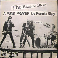 Sex Pistols - The Biggest Blow (A Punk Prayer By Ronnie Biggs) / My Way