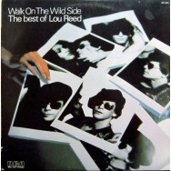Lou Reed – Walk On The Wild Side - The Best Of Lou Reed