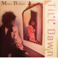 Marc Bolan – Till Dawn